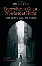Everywhere a Guest, Nowhere at Home: A New…