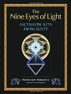 The Nine Eyes of Light: Ascension Keys from…