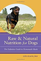 Raw & Natural Nutrition for Dogs: The…