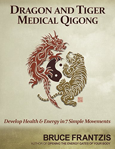 dragon-and-tiger-medical-qigong-volume-1-develop-health-and-energy-in-7-simple-movements