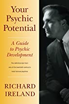 Your Psychic Potential: A Guide to Psychic…