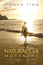Natural Chi Movement: Accessing the World of…