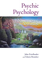Psychic Psychology: Energy Skills for Life…