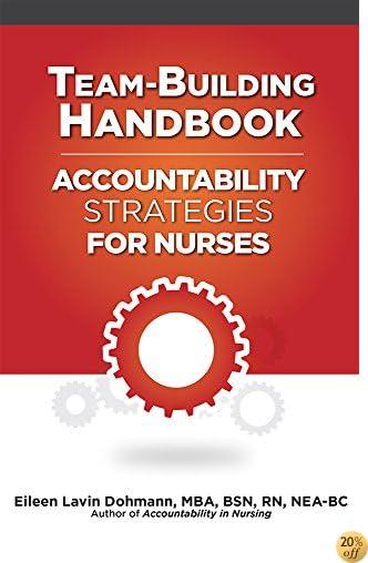Team-Building Handbook: Accountability Strategies for Nurses (10 Pack)