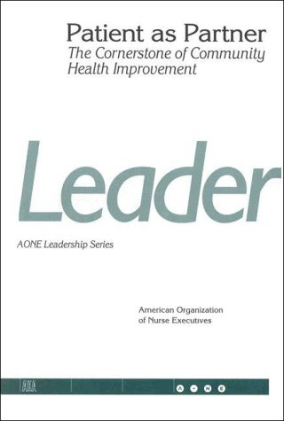 patient-as-partner-the-cornerstone-of-community-health-improvement-j-b-aha-press