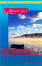 Adventure Guides to: Massachusetts & Western…