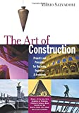 Salvadori, Mario: The Art of Construction