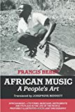 Bebey, Francis: African Music: A People&#39;s Art