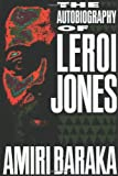 Baraka, Amiri Imamu: The Autobiography of Leroi Jones