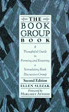 The book group book : a thoughtful guide to…