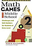 Salvadori, Mario: Math Games for Middle School: Challenges and Skill-Builders for Students at Every Level