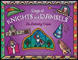 Carlson, Laurie: Days of Knights and Damsels: An Activity Guide