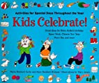 Kids Celebrate!: Activities for Special Days…