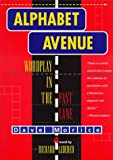 Morice, Dave: Alphabet Avenue: Wordplay in the Fast Lane