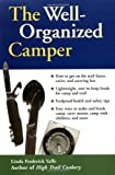 Yaffe, Linda Frederick: The Well-Organized Camper