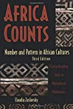 Claudia Zaslavsky: Africa Counts: Number and Pattern in African Cultures