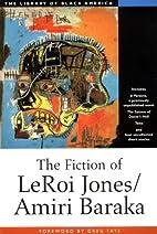 The Fiction of Leroi Jones/Amiri Baraka (The…