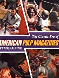 Haining, Peter: The Classic Era of American Pulp Magazines
