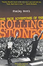 The True Adventures of the Rolling Stones by…