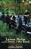 Davis, Stephen: This Wheel's on Fire: Levon Helm and the Story of the Band