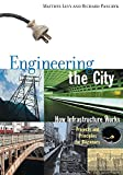 Levy, Matthys: Engineering the City: How Infrastructure Works