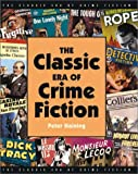 Haining, Peter: The Classic Era of Crime Fiction