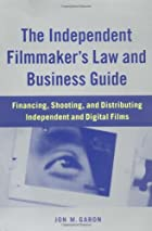 The Independent Filmmaker's Law and Business&hellip;