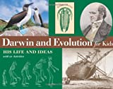 Lawson, Kristan: Darwin and Evolution for Kids: His Life and Ideas, With 21 Activities