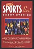 Staudohar, Paul D.: More Sports Best Short Stories