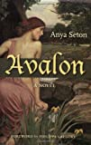 Gregory, Philippa: Avalon: A Novel