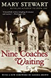 Stewart, Mary: Nine Coaches Waiting