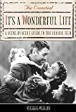 Willian, Michael: The Essential It's a Wonderful Life: A Scene-by-scene Guide to the Classic Film