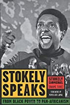 Stokely Speaks: From Black Power to…