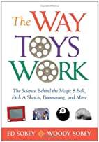 The Way Toys Work: The Science Behind the…