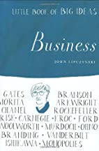 Little Book of Big Ideas: Business (Little…