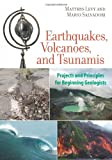 Levy, Matthys: Earthquakes, Volcanoes, and Tsunamis: Projects and Principles for Beginning Geologists