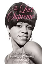The Lost Supreme: The Life of Dreamgirl…
