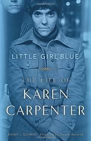 Little Girl Blue: The Life of Karen…
