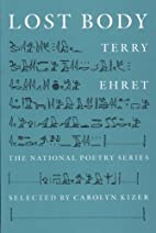 Lost Body (National Poetry Series) by Terry…