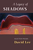 Legacy of Shadows by David Lee