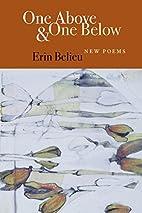 One Above & One Below by Erin Belieu