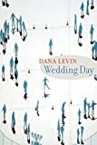 Levin, Dana: Wedding Day