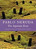 Neruda, Pablo: Separate Rose
