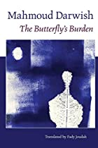 The Butterfly's Burden by Mahmoud Darwish