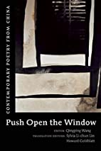 Push Open the Window: Contemporary Poetry…