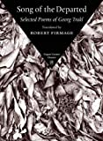 Trakl, Georg: Song of the Departed: Selected Poems of Georg Trakl