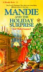 Leppard, Lois Gladys: Mandie and the Holiday Surprise