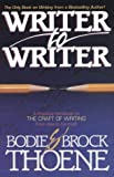 Thoene, Brock: Writer to Writer