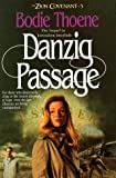 Thoene, Bodie: Danzig Passage: Library Edition