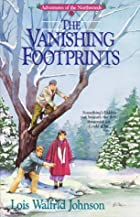 The Vanishing Footprints by Lois Walfrid…